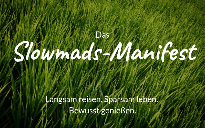 Das Slowmads-Manifest